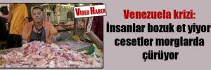 Venezuela krizi: İnsanlar bozuk et yiyor, cesetler morglarda çürüyor