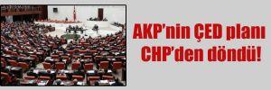 AKP'nin ÇED planı CHP'den döndü!