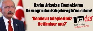 Kadın Adayları Destekleme Derneği'nden Kılıçdaroğlu'na sitem!