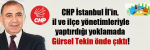CHP İstanbul İl'in, il ve ilçe yönetimleriyle yaptırdığı yoklamada Gürsel Tekin önde çıktı!