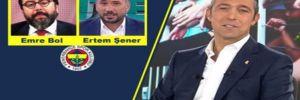 Ali Koç ifşa etti: Emre Bol, Ertem Şener…