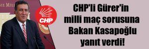 CHP'li Gürer'in milli maç sorusuna Bakan Kasapoğlu yanıt verdi!