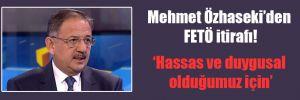 Mehmet Özhaseki'den FETÖ itirafı!