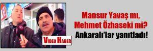 Mansur Yavaş mı, Mehmet Özhaseki mi? Ankaralı'lar yanıtladı!