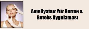 Ameliyatsız Yüz Germe & Botoks Uygulaması
