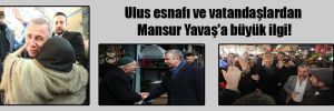 Ulus esnafı ve vatandaşlardan Mansur Yavaş'a büyük ilgi!
