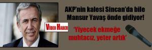 AKP'nin kalesi Sincan'da bile Mansur Yavaş önde gidiyor!