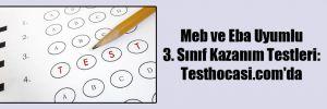 Meb ve Eba Uyumlu 3. Sınıf Kazanım Testleri: Testhocasi.com'da