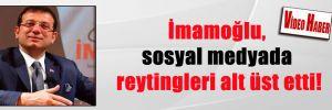 İmamoğlu, sosyal medyada reytingleri alt üst etti!