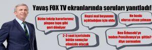 Yavaş FOX TV ekranlarında soruları yanıtladı!