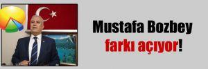 Mustafa Bozbey farkı açıyor!