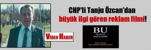 CHP'li Tanju Özcan'dan büyük ilgi gören reklam filmi!