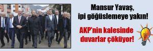 Mansur Yavaş, ipi göğüslemeye yakın! AKP'nin kalesinde duvarlar çöküyor!