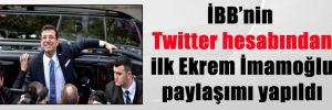 İBB'nin Twitter hesabından ilk Ekrem İmamoğlu paylaşımı yapıldı