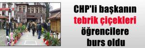 CHP'li başkanın tebrik çiçekleri öğrencilere burs oldu