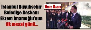 İstanbul Büyükşehir Belediye Başkanı Ekrem İmamoğlu'nun ilk mesai günü…