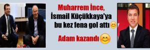 Muharrem İnce, İsmail Küçükkaya'ya bu kez fena gol attı :) Adam kazandı :)