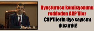 Uyuşturucu komisyonunu reddeden AKP'liler CHP'lilerin üye sayısını düşürdü!