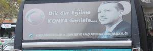 Konya minibüslerinde Erdoğan dönemi sona eriyor!