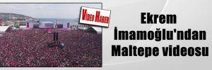Ekrem İmamoğlu'ndan Maltepe videosu
