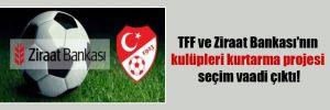 TFF ve Ziraat Bankası'nın kulüpleri kurtarma projesi seçim vaadi çıktı!