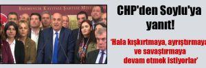 CHP'den Soylu'ya yanıt!