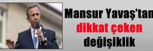 Mansur Yavaş'tan dikkat çeken değişiklik