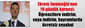 Ekrem İmamoğlu'nun 19 günlük karnesi: Öğrencilere indirim, suya indirim, bayramlarda ücretsiz seyahat