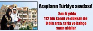 Arapların Türkiye sevdası!