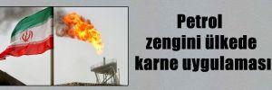 Petrol zengini ülkede karne uygulaması
