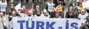 Türk-İş'ten 'grev' uyarısı!