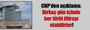 CHP'den açıklama: Birkaç gün içinde her türlü iftirayı atabilirler!