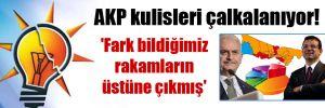 AKP kulisleri çalkalanıyor! 'Fark bildiğimiz rakamların üstüne çıkmış'