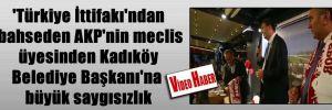 'Türkiye İttifakı'ndan bahseden AKP'nin meclis üyesinden Kadıköy Belediye Başkanı'na büyük saygısızlık