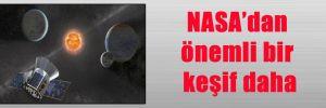 NASA'dan önemli bir keşif daha