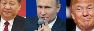 Rusya, ABD ve Çin'i bir araya getiren müzakere!