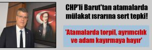CHP'li Barut'tan atamalarda mülakat ısrarına sert tepki!  'Atamalarda torpil, ayrımcılık ve adam kayırmaya hayır'