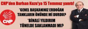 CHP'den Burhan Kuzu'ya 15 Temmuz yanıtı!