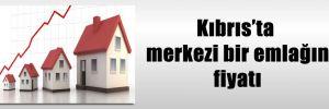 Kıbrıs'ta merkezi bir emlağın fiyatı