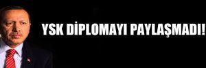 YSK diplomayı paylaşmadı!