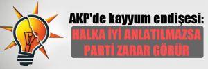 AKP'de kayyum endişesi: Halka iyi anlatılmazsa parti zarar görür