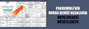 Pakdemirli'nin hurda dediği uçakların uçuş belgesi ortaya çıktı!