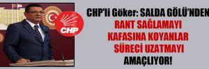 CHP'li Göker: Salda Gölü'nden rant sağlamayı kafasına koyanlar süreci uzatmayı amaçlıyor!