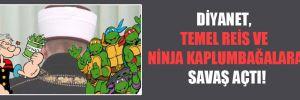 Diyanet, Temel Reis ve Ninja Kaplumbağalar'a savaş açtı!