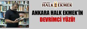 Ankara Halk Ekmek'in devrimci yüzü!