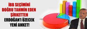 İBB seçimini doğru tahmin eden şirketten Erdoğan'ı üzecek yeni anket!