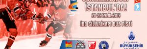 Avrupa buz hokeyi karşılaşmaları İBB'nin desteği ile İstanbul'da yapılacak!