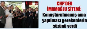 CHP'den İmamoğlu sitemi: Konuşturulmamış ama yapılması gerekenlerin sözünü verdi