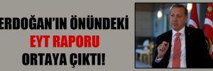 Erdoğan'ın önündeki EYT raporu ortaya çıktı!