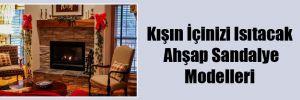 Kışın İçinizi Isıtacak Ahşap Sandalye Modelleri
